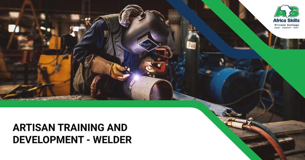 Artisan Training and Development - Welders